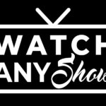 watch any show apk
